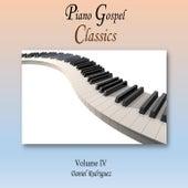 Piano Gospel Classics, Vol. IV by Daniel Rodriguez