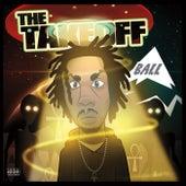 The Take Off by B.A.L.L.