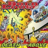 Death from Above by Born Loose
