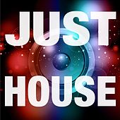 Just House by Various Artists
