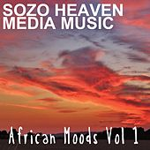 African Moods, Vol. 1 by Sozo Heaven