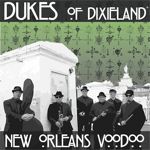New Orleans Voodoo by Dukes Of Dixieland