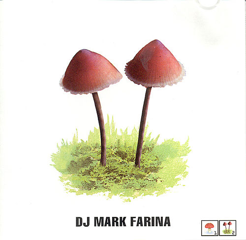 Mushroom Jazz 2 by Mark Farina