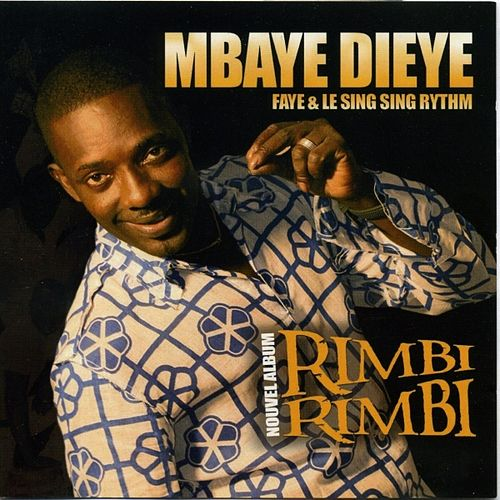 Rimbi Rimbi by Mbaye Dieye Faye