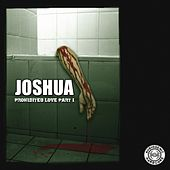 Prohibited Love Part 1 by Joshua