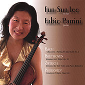 Bach Beethoven Zwilich Prokofiev by Eun-Sun Lee and Fabio Parrini