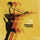 Carry The Weight by Denison Witmer