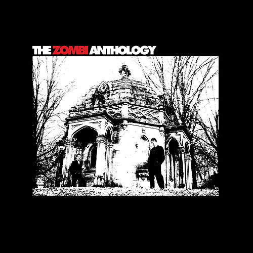 The Zombi Anthology by Zombi