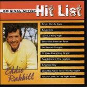 Original Artist Hit List - Eddie Rabbitt by Eddie Rabbitt