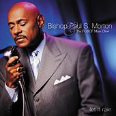 Let It Rain by Bishop Paul S. Morton