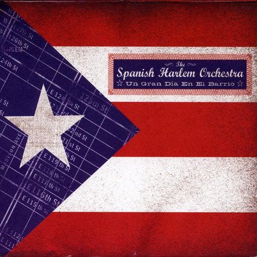 Un Gran Dia En El Barrio by The Spanish Harlem Orchestra