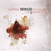 The 11i Remix EP by Supreme Beings Of Leisure
