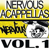 Nervous Accapellas 1 by Various Artists