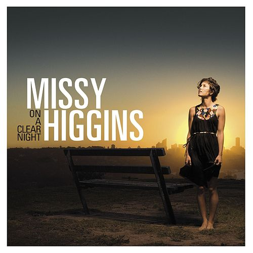 Audio Rambles: A Track By Track Of On A Clear Night By Missy by Missy Higgins