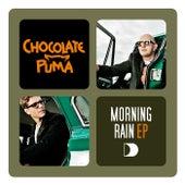 Morning Rain E. P. by Chocolate Puma