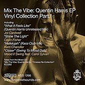 Mix The Vibe: Quentin Harris EP Vinyl Collection Part 1 by Various Artists