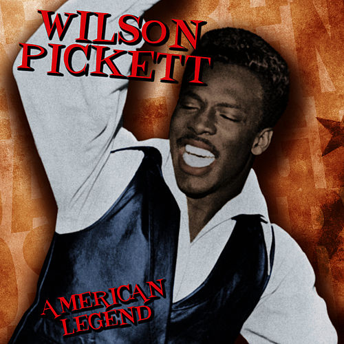 American Legend by Wilson Pickett