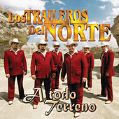 A Todo Terreno by Los Traileros Del Norte