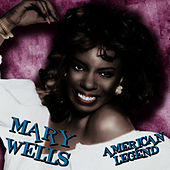 American Legend by Mary Wells