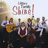 Shine! by The Lindsey Family