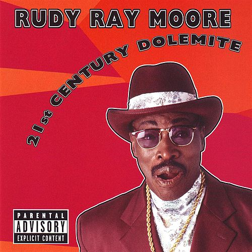 21st Century Dolemite by Rudy Ray Moore