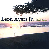 Island Dance by Leon Ayers Jr