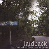 The Birdfoot Sessions by Laid Back