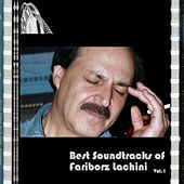 Best Soundtracks of Fariborz Lachini - Vol.1 by Fariborz Lachini