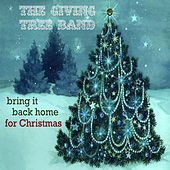 Bring It Back Home For Christmas by The Giving Tree Band
