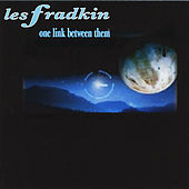 One Link Between Them by Les Fradkin