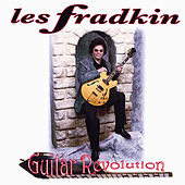 Guitar Revolution by Les Fradkin
