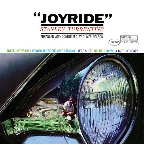 Joyride by Stanley Turrentine