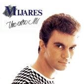 Uno Entre Mil by Mijares