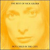 Hot Child In The City by Nick Gilder