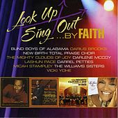 Look Up Sing Out...By Faith by Various Artists
