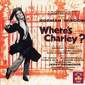 Where's Charley? by Various Artists
