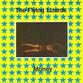 Money by Flying Lizards