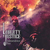 Independence Day by Liberty n' Justice