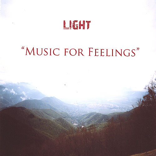 Music for Feelings by The Light