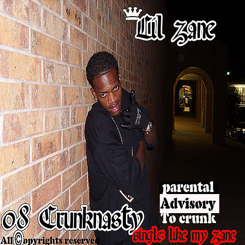 08 Crunknasty by Lil' Zane
