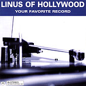 Your Favorite Record by Linus of Hollywood