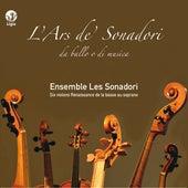 L'Ars de' Sonadori by Ensemble Les Sonadori