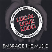 Local Love Loud by Various Artists