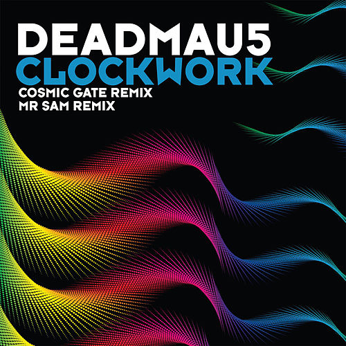 Clockwork (Remixes) by Deadmau5