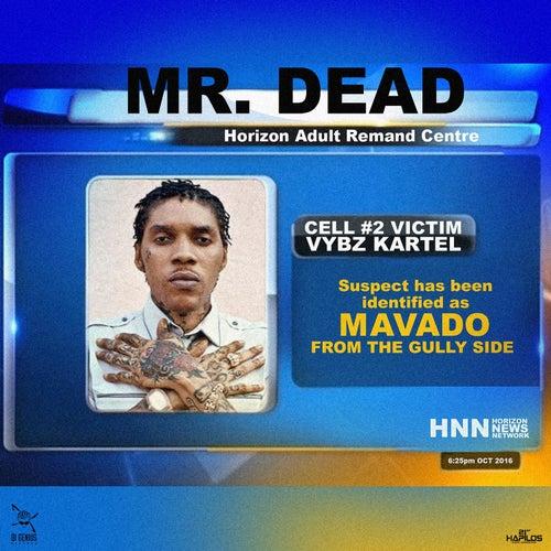 Mr Dead - Single by Mavado