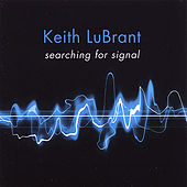 Searching for Signal by Keith LuBrant