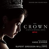 The Crown: Season One (Soundtrack from the Netflix Original Series) by Various Artists