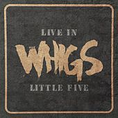 Live In Little Five by The Whigs