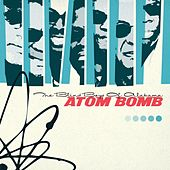 Atom Bomb by The Blind Boys Of Alabama