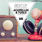 Best of Acapellas & Tools by Various Artists